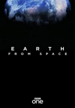 Земля: Взгляд из космоса — Earth from space (2018)