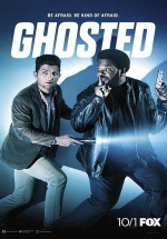 Призраки (Паранормальщина) — Ghosted (2017)