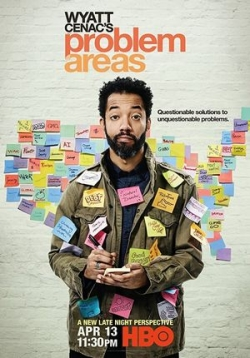Уайат Сенак разрулит — Wyatt Cenac's Problem Areas (2018)