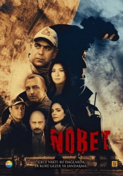 Дежурство (Караул) — Nobet (2019)