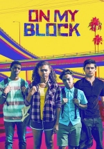 На районе — On My Block (2018)