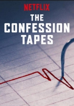 Исповедальные плёнки — The Confession Tapes (2017)
