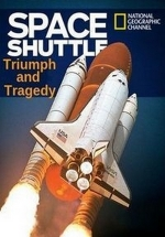 Космический шаттл: триумф и трагедия — The Space Shuttle: Triumph and Tragedy (2018)