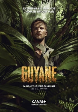 Гвиана / Guyane [Сезон: 1] (2017)  BDRip 1080p | Baibako